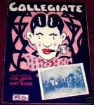 Collegiate sheet music cover. Words and Music by Moe Jaffe and Nat Bonx